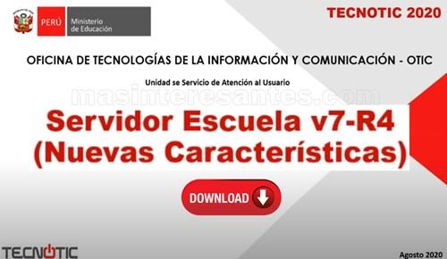 Nuevo Servidor Escuela v7-R4 2020
