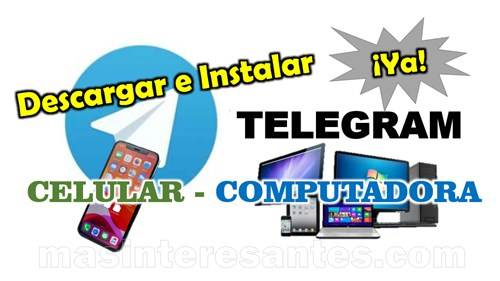 Descargar e instalar Telegram en celular y PC